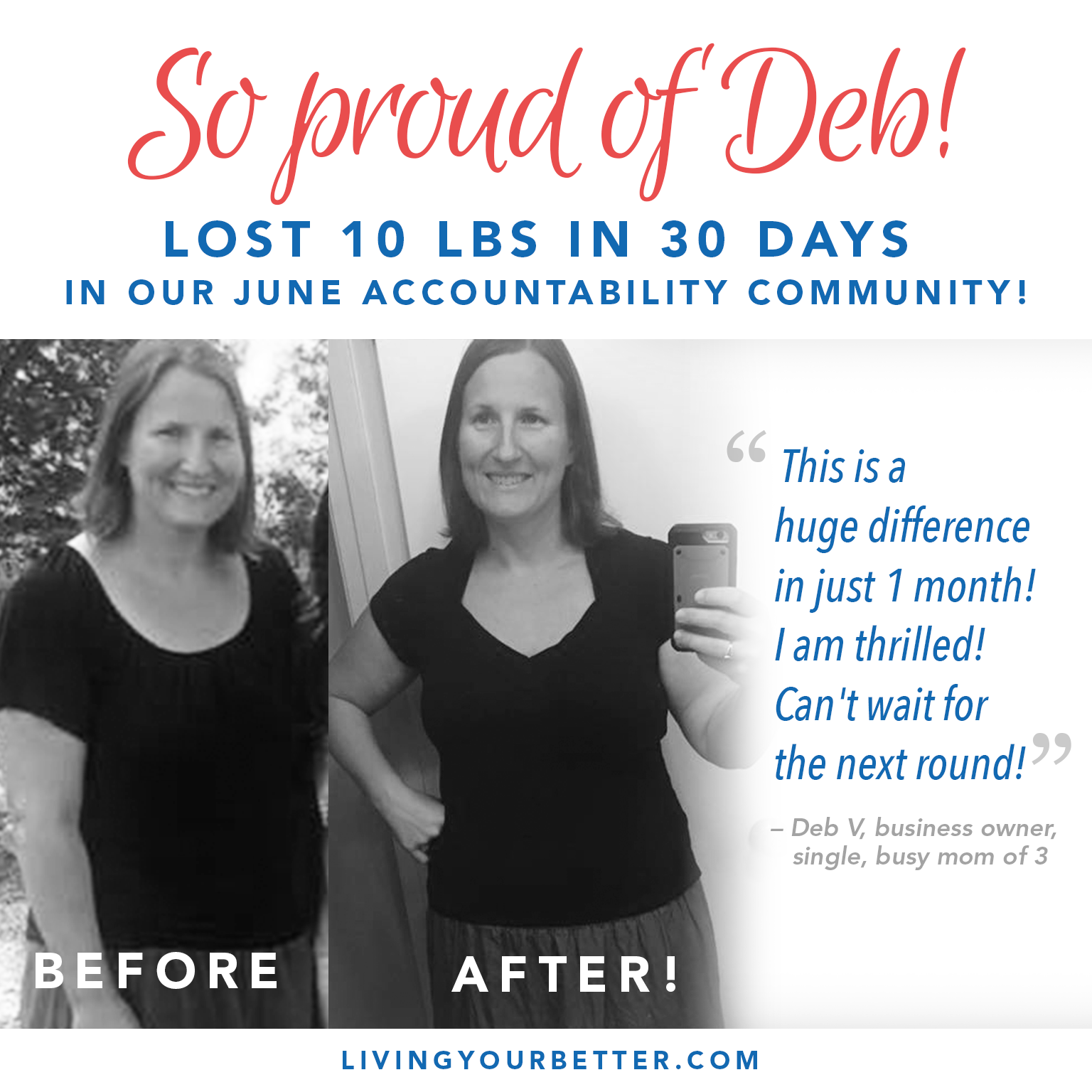 She lost 10 lbs in 30 days!
